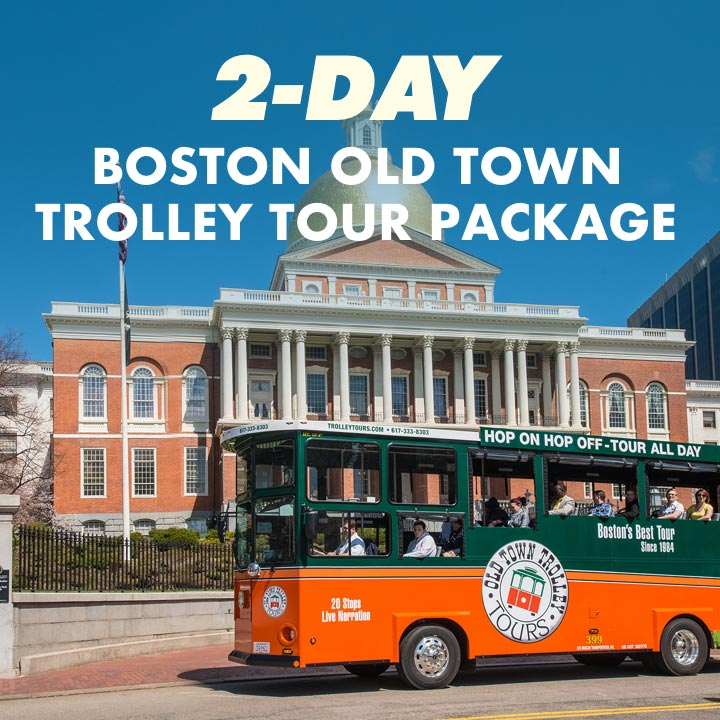 2-Day Boston Old Town Trolley Tours Package